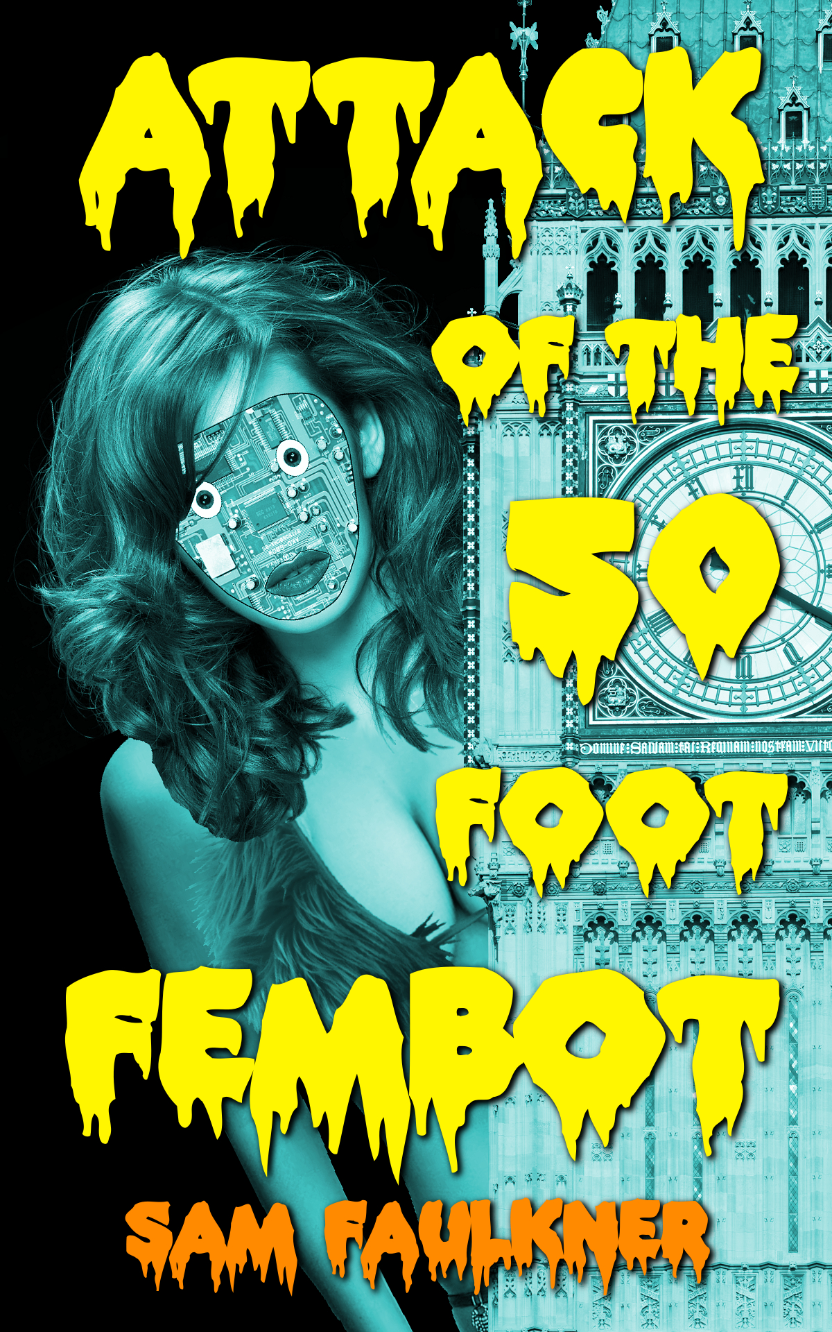 Attack Of                                                           The 50 Foot                                                           Fembot
